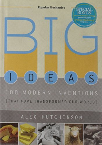 9781588167224: Big Ideas: 100 Modern Inventions That Have Transformed Our World (Popular Mechanics)