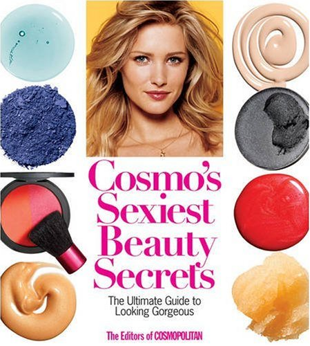 9781588167255: Cosmo's Sexiest Beauty Secrets: The Ultimate Guide to Looking Gorgeous