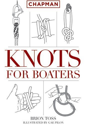 9781588167781: Chapman Knots for Boaters