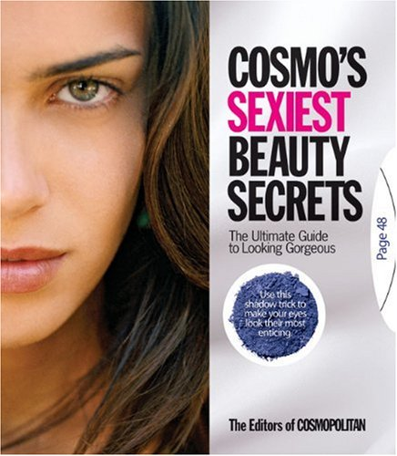 9781588168290: Cosmo's Sexiest Beauty Secrets: The Ultimate Guide to Looking Gorgeous