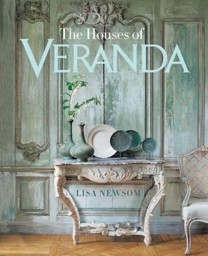 9781588169273: The Houses of VERANDA: The Art of Living Well