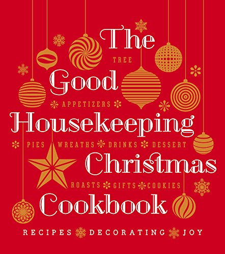 9781588169747: The Good Housekeeping Christmas Cookbook: Recipes - Decorating - Joy
