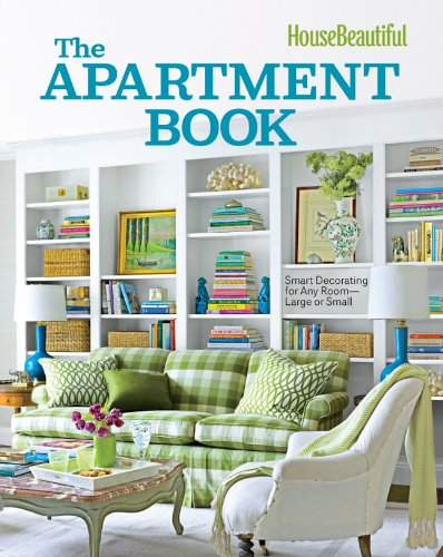 9781588169860: House Beautiful the Apartment Book: Smart Decorating for Any Room - Large or Small (House Beautiful Series)