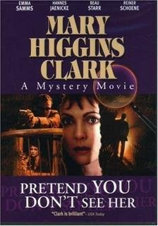 9781588177537: Mary Higgins Clark: Pretend You Don't See Her