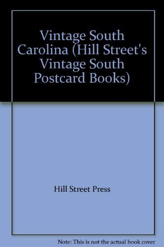 Vintage South Carolina (Hill Street's Vintage South Postcard Books) (1588180018) by Hill Street Press