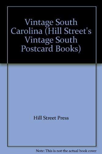 Vintage South Carolina (Hill Street's Vintage South Postcard Books): Hill Street Press