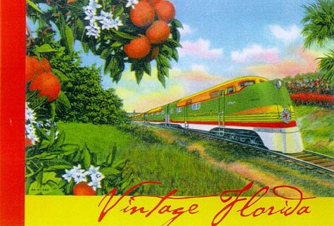 Vintage Florida (Hill Street's Vintage South Postcard Books) (1588180050) by Hill Street Press