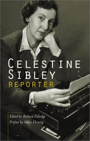 9781588180438: Celestine Sibley, Reporter