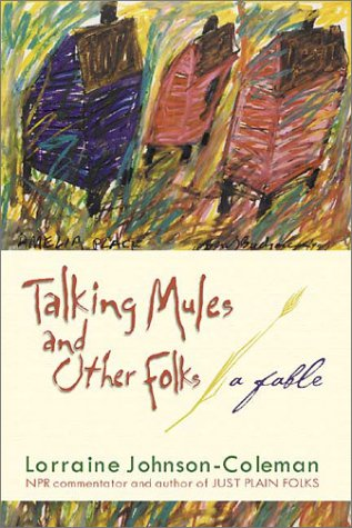 9781588180452: Talking Mules and Other Folks: A Fable