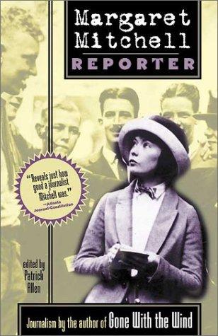 9781588180612: Margaret Mitchell, Reporter