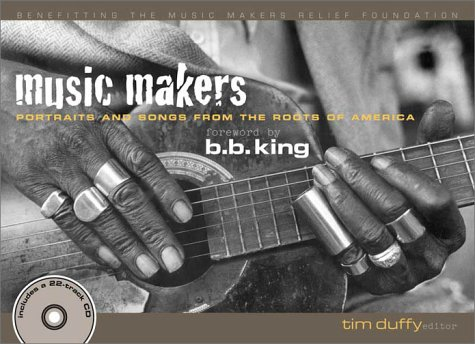 9781588180858: Music Makers: Portraits and Songs from the Roots of America
