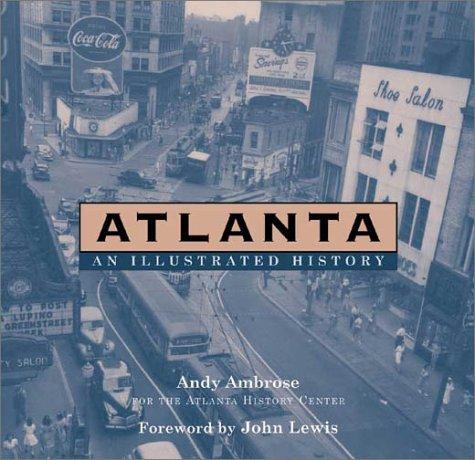 Atlanta : An Illustrated History: Andy Ambrose