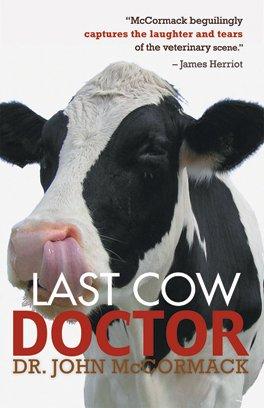 9781588181664: Last Cow Doctor