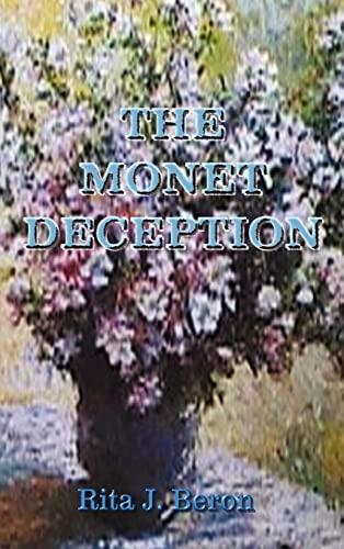 The Monet Deception: Beron, Rita J.
