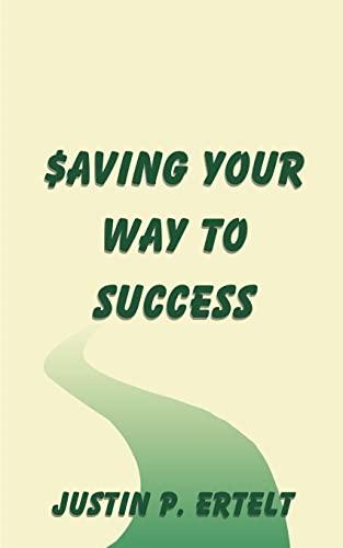 9781588200990: Saving Your Way to Success