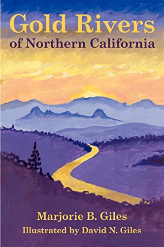 9781588201126: Gold Rivers of Northern California