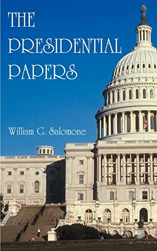The Presidential Papers: William G. Salomone
