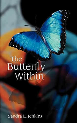 9781588204189: The Butterfly Within