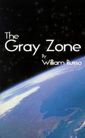 9781588204431: The Gray Zone