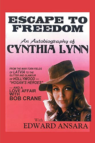 9781588206466: Escape to Freedom: An Autobiography of Cynthia Lynn