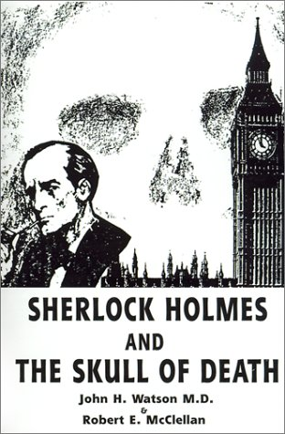 9781588206626: Sherlock Holmes and the Skull of Death