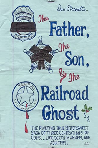 9781588207869: The Father, the Son, and the Railroad Ghost
