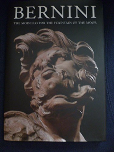 9781588211156: Bernini: The modello for the Fountain of the Moor