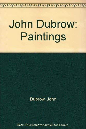 John Dubrow: Paintings: Kunitz, Daniel