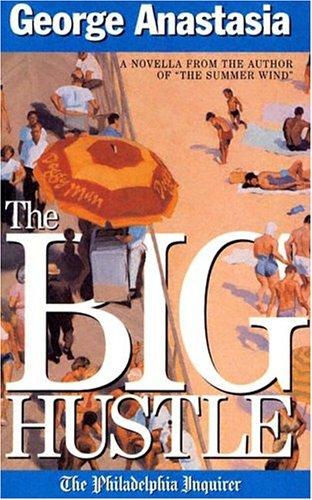 The Big Hustle: George Anastasia