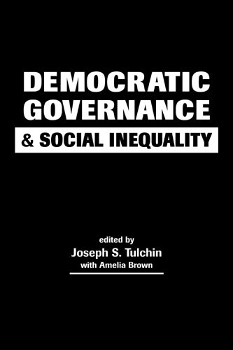 9781588260031: Democratic Governance and Social Inequality