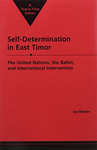9781588260338: Self-Determination in East Timor: The United Nations, the Ballot, and International Intervention (International Peace Academy Occasional Paper Series)