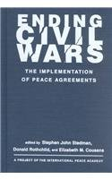 9781588260581: Ending Civil Wars: The Implementation of Peace Agreements