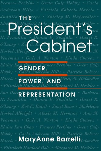 The President's Cabinet: Gender, Power, and Representation (9781588260710) by Maryanne Borrelli