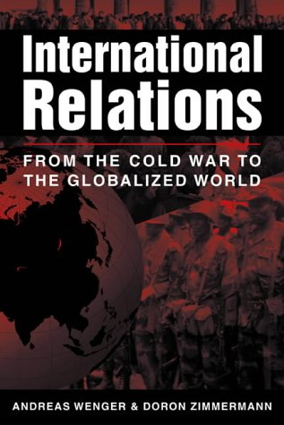9781588260741: International Relations: From the Cold War to the Globalized World