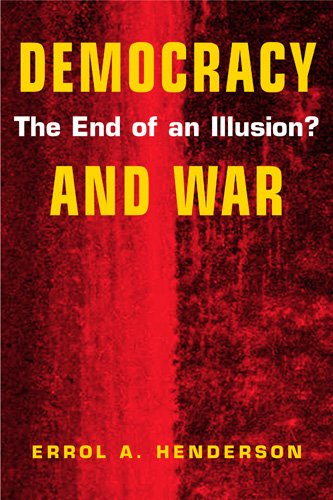 9781588260765: Democracy and War: The End of an Illusion?