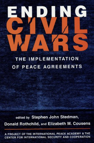 9781588260833: Ending Civil Wars: The Implementation of Peace Agreements