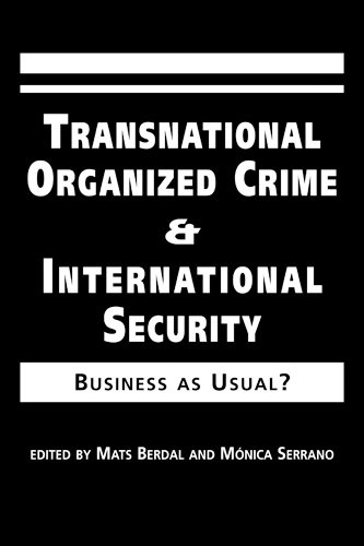 9781588260901: Transnational Organized Crime and International Security: Business As Usual?