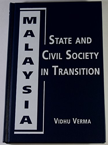 9781588260918: Malaysia: State and Civil Society in Transition