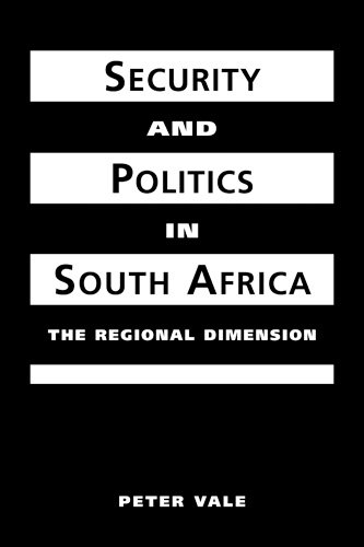 9781588261151: Security and Politics in South Africa: The Regional Dimension (Critical Security Studies)