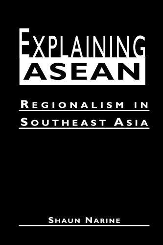 9781588261298: Explaining ASEAN: Regionalism in Southeast Asia