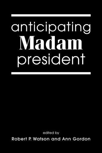 9781588261373: Anticipating Madam President