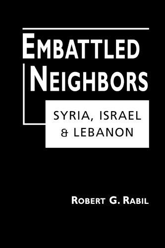 9781588261496: Embattled Neighbors: Syria, Israel, Lebanon