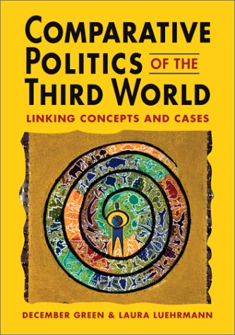 9781588261663: Comparative Politics of the Third World: Linking Concepts and Cases