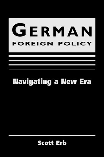 German Foreign Policy: Navigating a New Era.: Erb, Scott