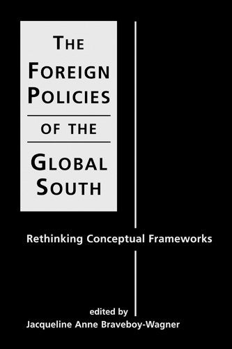 9781588261755: The Foreign Policies of the Global South: Rethinking Conceptual Frameworks
