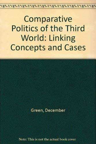 9781588261908: Comparative Politics of the Third World: Linking Concepts and Cases