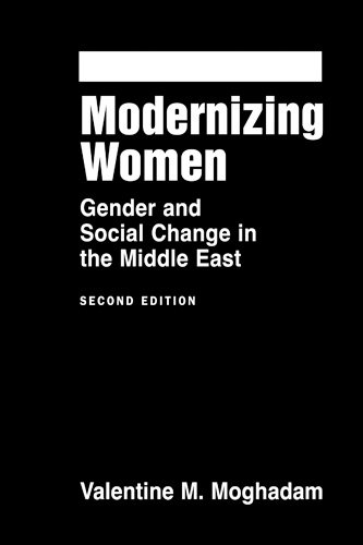 Modernizing Women: Gender and Social Change in the Middle East (Women & Change in the ...