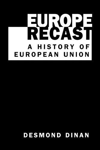 9781588262059: Europe Recast:History of European Union: A History of European Union