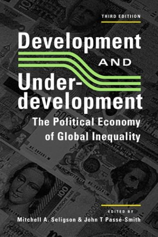 Development And Underdevelopment: The Political Economy Of: Beverly A Clement