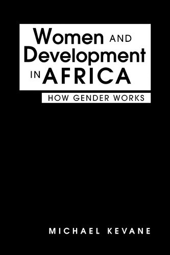 Women and Development in Africa: How Gender Works: Michael Kevane